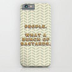 Bastards iPhone 6s Slim Case