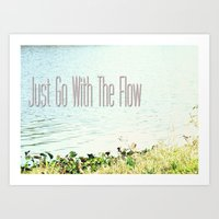 Just Go With The Flow Art Print