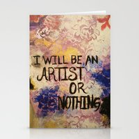 I Will Be An Artist Or N… Stationery Cards