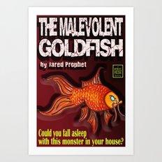The Malevolent Goldfish - Book Cover  Art Print