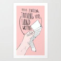 Touching Your Handwriting Art Print