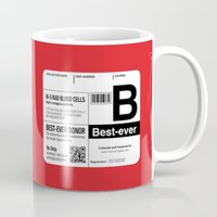 My Blood Type Is B, For … Mug