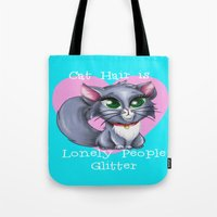 Cat Hair is Lonely People Glitter Tote Bag