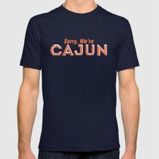 Sorry, We're Cajun Mens Fitted Tee Navy SMALL