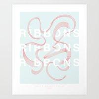 Ribbons Ribbons Ribbons Art Print