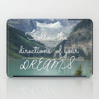 Follow the directions of your Dreams iPad Case