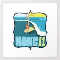 Hang 11 Art Print