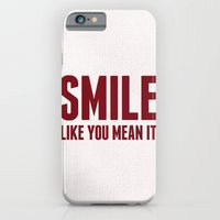 SMILE LIKE YOU MEAN IT iPhone 6 Slim Case
