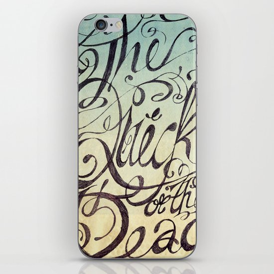 The Quick or the Dead iPhone & iPod Skin