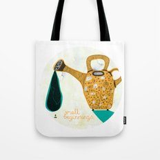 Don't forget the small beginnings Tote Bag