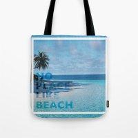 NO PLACE LIKE BEACH Tote Bag