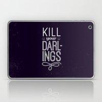 Kill Your Darlings Laptop & iPad Skin
