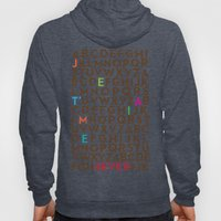 Je T'aime 4 Ever Hoody