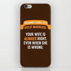Wife is Always Right. iPhone & iPod Skin