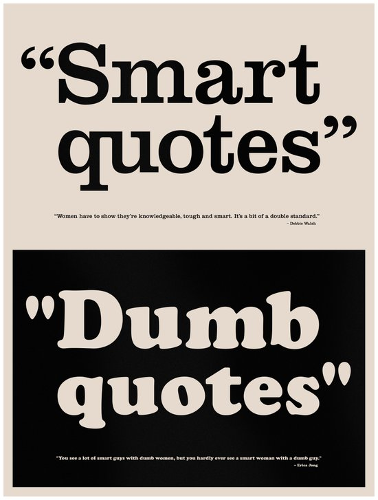 Dumb Quotes Art Print