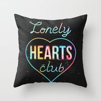 Lonely hearts club Throw Pillow