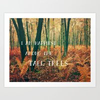 I Am Happiest Among The … Art Print