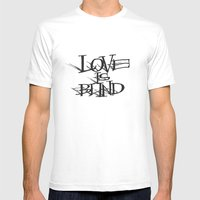 Love Is Blind Mens Fitted Tee White SMALL