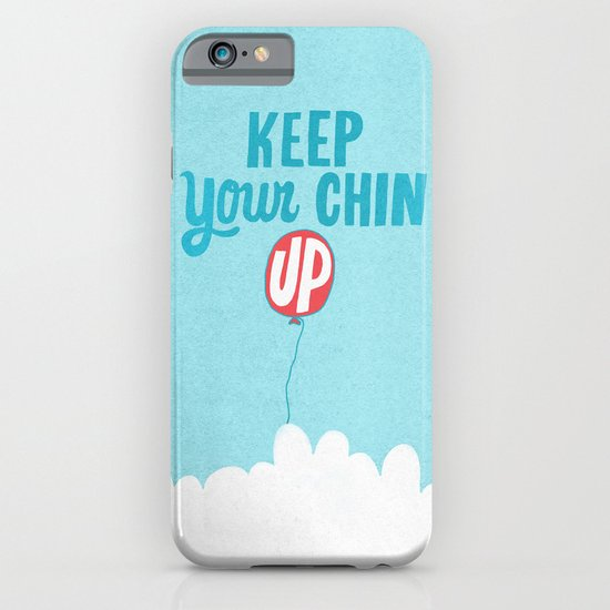 Keep Your Chin Up iPhone & iPod Case