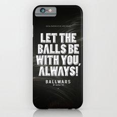 BallWars: Poster iPhone 6 Slim Case