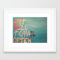EatWell. TravelOften Framed Art Print