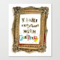 Frame Everything With Po… Canvas Print