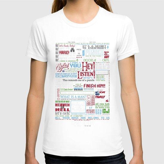 Videogame famous quotes T-shirt