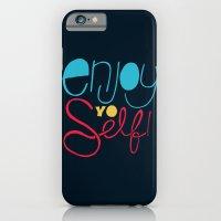 Enjoy YO Self iPhone 6 Slim Case