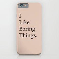 Boring iPhone 6s Slim Case