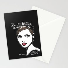 Don't believe everything  Stationery Cards