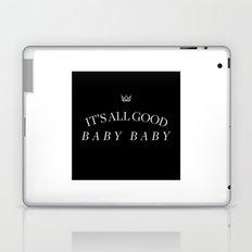 It's All Good Baby Baby Laptop & iPad Skin
