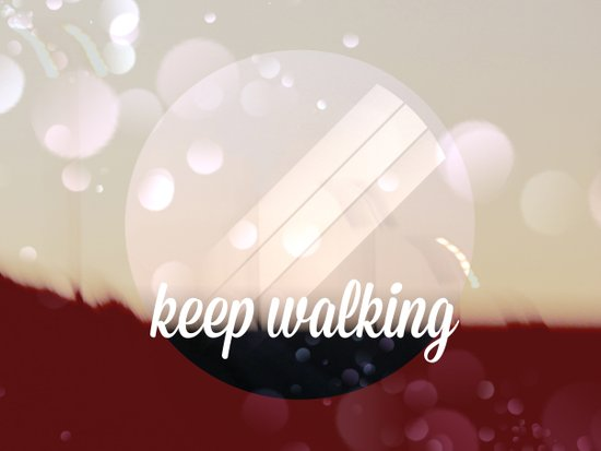 Keep walking Art Print
