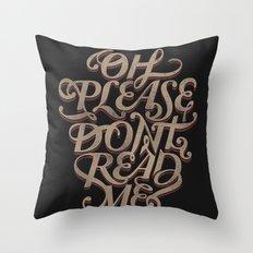 Please Don't Throw Pillow