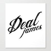 Deal James, Black Text Canvas Print
