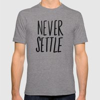 Never Settle Mens Fitted Tee Tri-Grey SMALL