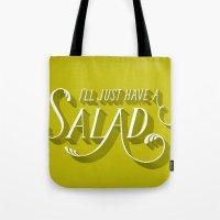 I'll Just Have a Salad Tote Bag