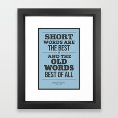 'Short words are the best, and the old words best of all'  Framed Art Print