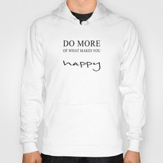 happy more Hoody