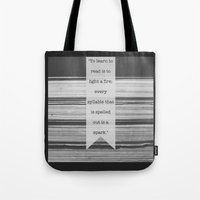 To Learn to Read is to Light a Fire Tote Bag