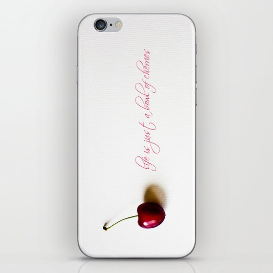 life is just a bowl of cherries iPhone & iPod Skin