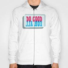 Do Good For All Hoody