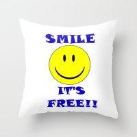 Smile It's Free Throw Pillow