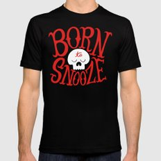 Born To Snooze Mens Fitted Tee Black SMALL