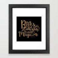 Books Are A Uniquely Por… Framed Art Print