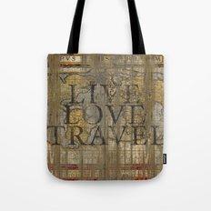 Live Love Travel Tote Bag