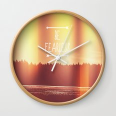 Be Fearless Wall Clock