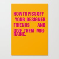 How To Piss Off Your Des… Canvas Print
