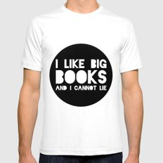 I like big books and I cannot lie!  SMALL Mens Fitted Tee White