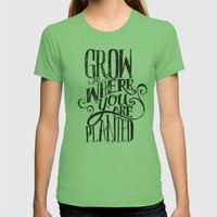 Grow Where You Are Planted Womens Fitted Tee Grass SMALL
