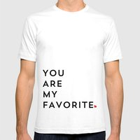 YOU ARE MY FAVORITE Mens Fitted Tee White SMALL